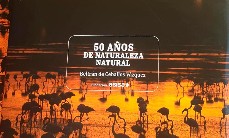 """DISEÑO Y MAQUETACIÓN DEL LIBRO """"50 AÑOS DE NATURALEZA NATURAL"""""""